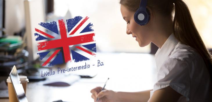 Corso inglese-Livello Pre-Intermedio-B2